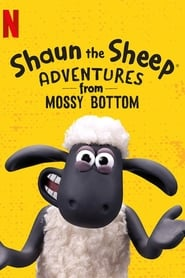 Serie streaming   voir Shaun the Sheep: Adventures from Mossy Bottom en streaming   HD-serie