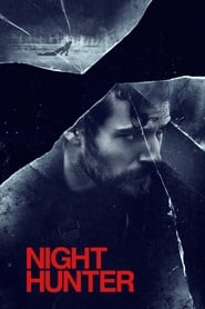 View Night Hunter (2019) Movie poster on Ganool