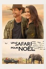 Un safari pour Noël 2019 film complet