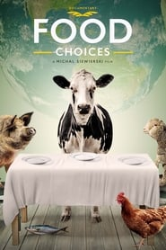 View Food Choices (2016) Movie poster on Ganool