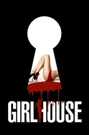 View Girl House (2014) Movie poster on Ganool