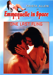 Emmanuelle in Space 6: One Last Fling poster