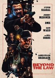 View Beyond the Law (2019) Movie poster on SoapGate
