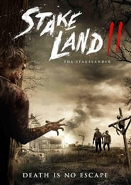 Poster Movie Stake Land II: The Stakelander 2016