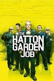 View The Hatton Garden Job (2017) Movie poster on cokeandpopcorn
