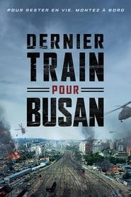 Dernier train pour Busan FULL MOVIE