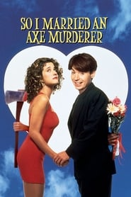 View So I Married an Axe Murderer (1993) Movie poster on IndoXX1
