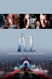 View A.I. Artificial Intelligence (2001) Movie poster on Ganool