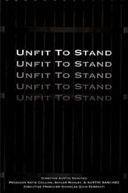 Unfit To Stand series tv