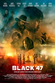 View Black '47 (2018) Movie poster on cokeandpopcorn