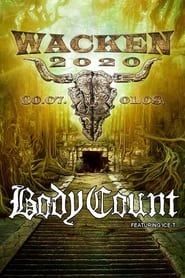 Body Count : Live at Wacken World Wide 2020