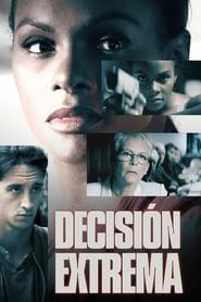 Decisión Extrema (2018)