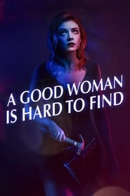 View A Good Woman Is Hard to Find (2019) Movie poster on IndoXX1