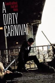 View A Dirty Carnival (2006) Movie poster on Ganool