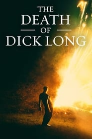 View The Death of Dick Long (2019) Movie poster on 123movies
