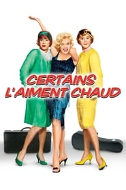 Certains l'aiment chaud FULL MOVIE