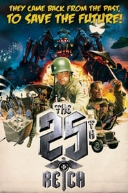 View The 25th Reich (2012) Movie poster on Ganool