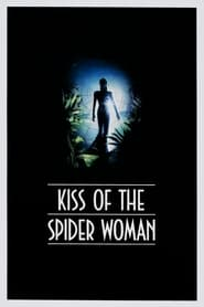 View Kiss of the Spider Woman (1985) Movie poster on 123movies