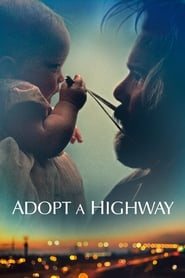 View Adopt a Highway (2019) Movie poster on 123movies