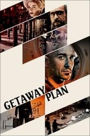 View Getaway Plan (2017) Movie poster on cokeandpopcorn