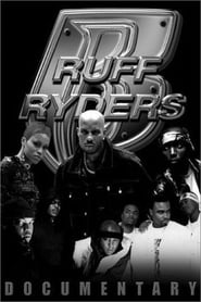 Ruff Ryders: Uncensored