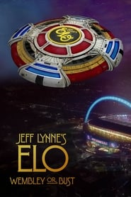 View Jeff Lynne's ELO: Wembley or Bust (2017) Movie poster on 123movies