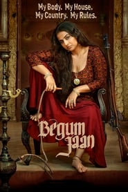 Poster Movie Begum Jaan 2017