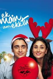 View Ek Main Aur Ekk Tu (2012) Movie poster on Ganool