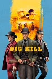 View Big Kill (2018) Movie poster on Ganool123