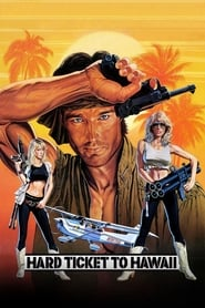 View Hard Ticket to Hawaii (1987) Movie poster on cokeandpopcorn.click
