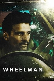 View Wheelman (2017) Movie poster on Ganool
