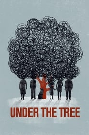 View Under the Tree (2017) Movie poster on 123movies