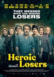 View Heroic Losers (2019) Movie poster on SoapGate