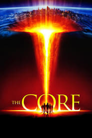 The Core (2003) poster on IndoXX1