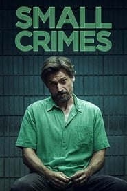 View Small Crimes (2017) Movie poster on Ganool