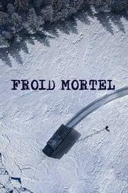 Froid Mortel series tv