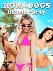 View Horndogs Beach Party (2018) Movie poster on Ganool123