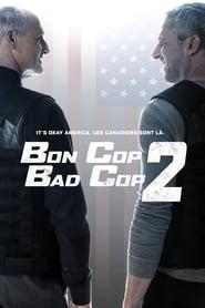 Bon Cop Bad Cop 2  film complet