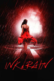 Ink & Rain FULL MOVIE
