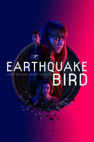View Earthquake Bird (2019) Movie poster on 123movies