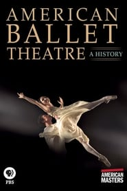 American Ballet Theatre: A History FULL MOVIE