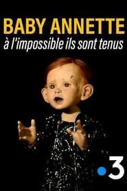 مترجم أونلاين و تحميل Baby Annette, à l'impossible ils sont tenus 2021 مشاهدة فيلم