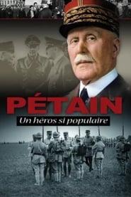 Pétain, un héros si populaire
