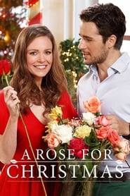 Watch A Rose for Christmas (2017) Fmovies