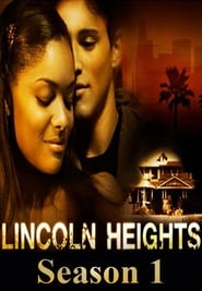 Lincoln Heights: Temporada 1
