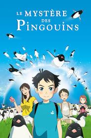 Film Le Mystère des pingouins  (Penguin Highway) streaming VF gratuit complet