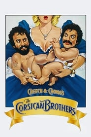 Cheech & Chong Les corses Brothers