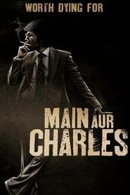 Main Aur Charles (2015) Hindi HDRip 720p GDRive