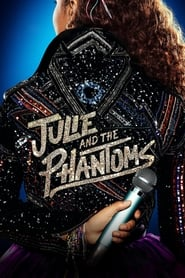 Julie and the Phantoms (TV Series (2020)– )