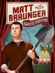 Poster Matt Braunger: Shovel Fighter 2012